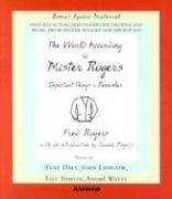 The World According to Mr. Rogers by Fred Rogers