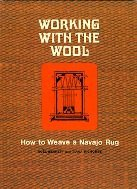 Working with the Wool by Noel Bennett
