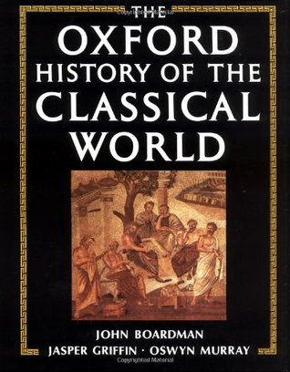 The Oxford History of the Classical World by John Boardman