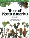 The Random House Book of Trees of North America and Europe: A Photographic Guide to More Than 500 Trees