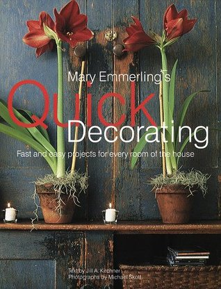 Mary Emmerling's Quick Decorating by Mary Emmerling