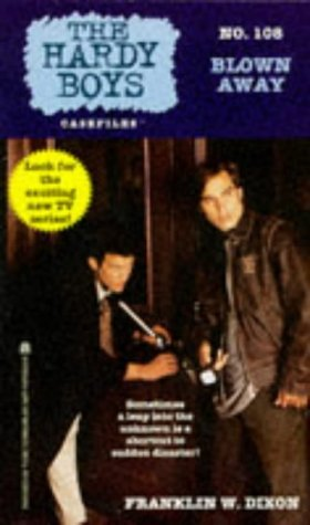 Blown Away (Hardy Boys Casefiles, #108)