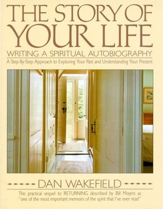The Story of Your Life by Dan Wakefield