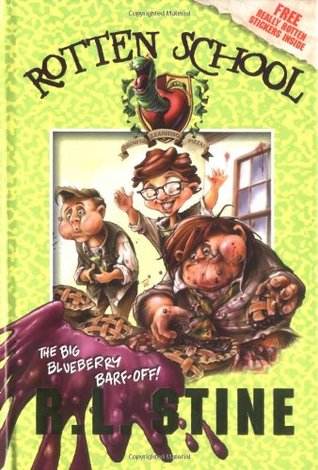 The Big Blueberry Barf-Off! (Rotten School, #1)