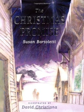 The Christmas Promise by Susan Campbell Bartoletti