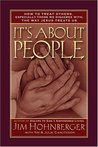 It's about People: How to Treat Others, Especially Those We Disagree With, the Way Jesus Treats Us