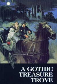 A Gothic Treasure Trove by Madeleine Brent