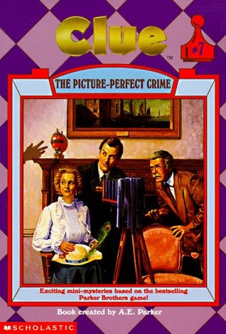The Picture-Perfect Crime by A.E. Parker