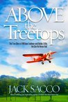 Above the Treetops - The True Story of William Faulkner and Bobby Little, the Son He Never Had
