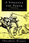 A Struggle for Power: The American Revolution