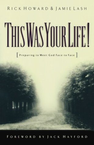 This Was Your Life! by Rick Howard