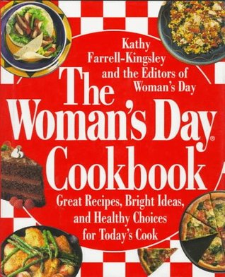 The Woman's Day Cookbook by Kathy Farrell-Kingsley