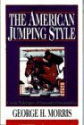 The American Jumping Style (Doubleday Equestrian Library)