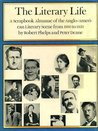 The Literary Life: Scrapbook Almanac of the Anglo-American Literary Scene, 1910-50