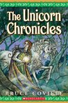 The Unicorn Chronicles (The Unicorn Chronicles #1-2)