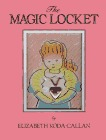 The Magic Locket by Elizabeth Koda-Callan