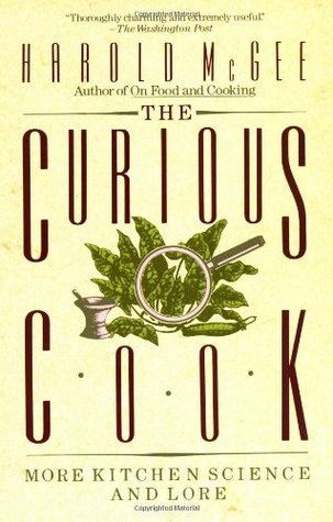 The Curious Cook by Harold McGee