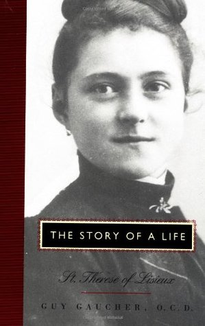 The Story of a Life: St. Therese of Lisieux