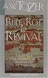 Rut, Rot, or Revival: The Condition of the Church