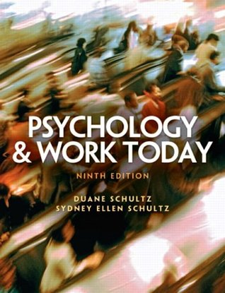 Psychology and Work Today by Duane P. Schultz