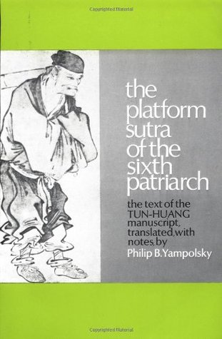 the platform sutra In presenting this entirely new english translation of the sixth patriarch's dharma jewel platform sutra, the translators, professors heng sure and martin verhoeven of dharma realm buddhist university, have aimed above all to bring across into english mas.