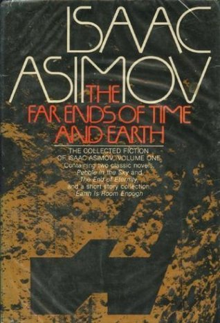 The Far Ends of Time and Earth by Isaac Asimov