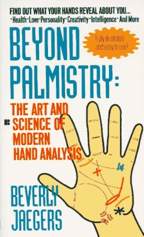 Beyond Palmistry by Beverly Jaegers
