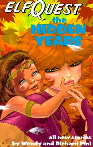 Elfquest The Hidden Years by Wendy Pini