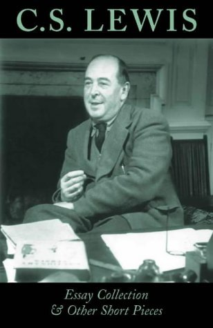 "Start by marking ""C.S. Lewis Essay Collection & Other Short Pieces ..."