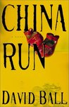 China Run: A Novel