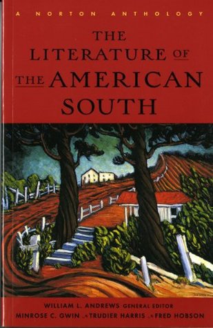 The Literature of the American South by William L. Andrews