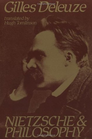 Nietzsche and Philosophy by Gilles Deleuze