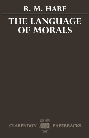 The Language of Morals by R. M. Hare