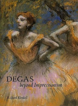 Degas by Richard Kendall