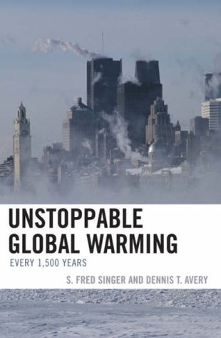 Unstoppable Global Warming: Every 1,500 Years