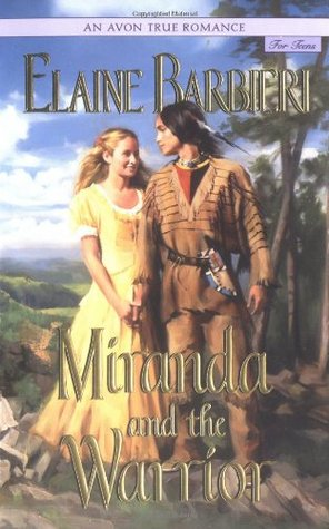 Miranda and the Warrior by Elaine Barbieri