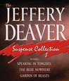 The Jeffery Deaver Suspense Collection: Speaking In Tongues / The Blue Nowhere / Garden Of Beasts