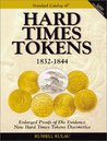 The Standard Catalog of Hard Times Tokens