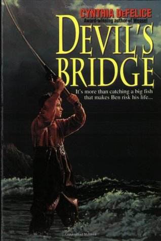 Devil's Bridge by Cynthia C. DeFelice