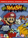 Super Smash Brothers Deluxe: Prima's Official Strategy Guide