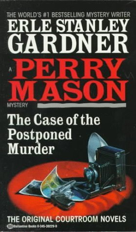 Download online for free The Case of the Postponed Murder (Perry Mason #82) PDF