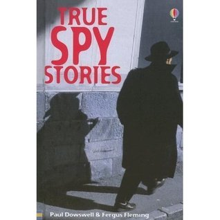True Spy Stories (True Adventure Stories)