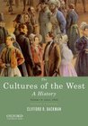 The Cultures of the West, Volume Two: Since 1350: A History