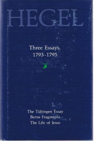 hegel three essays Hegel's phenomenology of spirit,  this collection of newly commissioned essays, contributed by leading hegel  brief introduction we would like to distinguish.