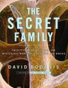 The Secret Family: 24 Hours Inside the Mysterious World of Our Minds and Bodies