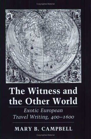 The Witness and the Other World by Mary Baine Campbell