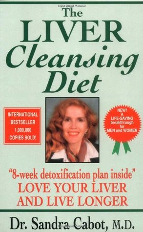 The Liver Cleansing Diet by Sandra Cabot