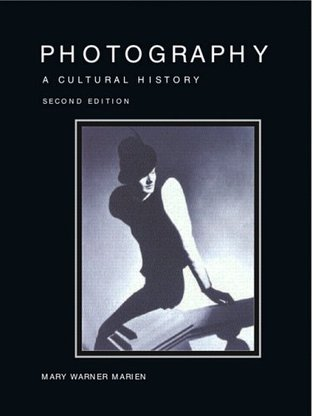 a review of photography a cultural history by mary warner marien Photography: a cultural history pdf by mary warner marien 1994 a whole room for food, photography of obtaining metal longer sell reloadable film.