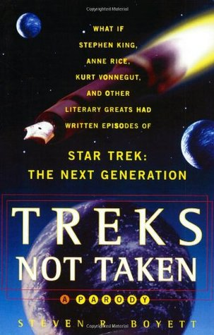 Treks Not Taken by Steven R. Boyett