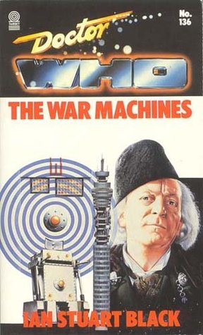 Doctor Who: The War Machines (Target Doctor Who Library, No. 136) Ian Stuart Black